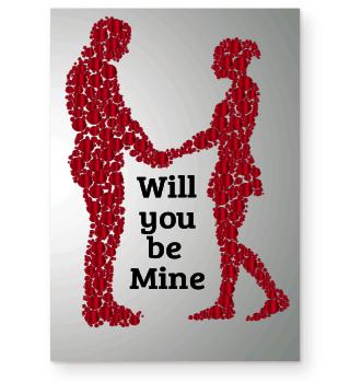Will you be Mine Hochzeit Love