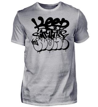Keep writing my name - Graffiti schwarz