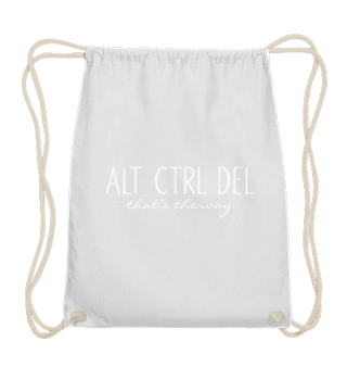 ALT CTRL DEL - that's the way - white
