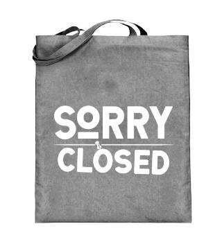 ☛ SORRY · CLOSED #2W