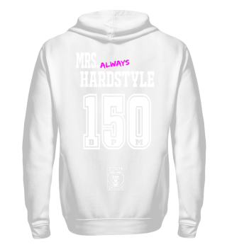 Mrs. always Hardstyle 150 BPM Harderstyles