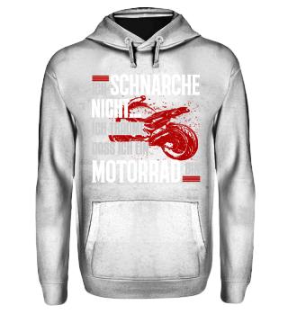 Motorrad - Ich schnarche nicht