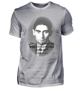 Franz Kafka - Zitat - Lüge