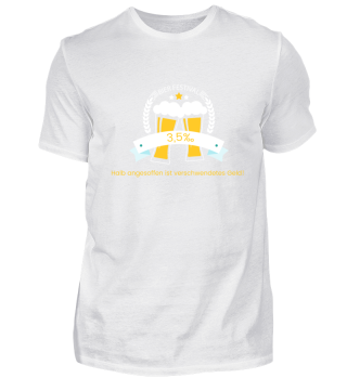 Oktoberfest-Halb angesoffen Shirt