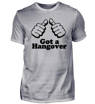 Got a hangover