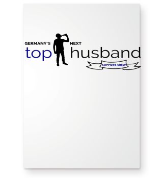 Germany´s Next TOP HUSBAND Support Crew