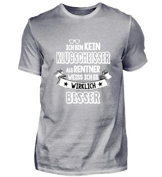 Lustiges Shirt - Klugscheisser Rentner