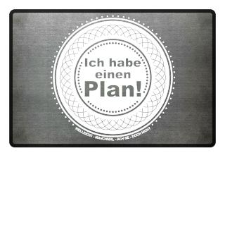 Ich habe einen Plan - Button weiss