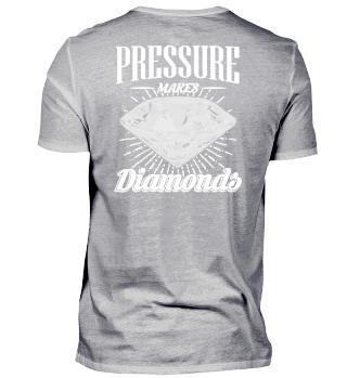 Druck macht Diamanten Geschenk