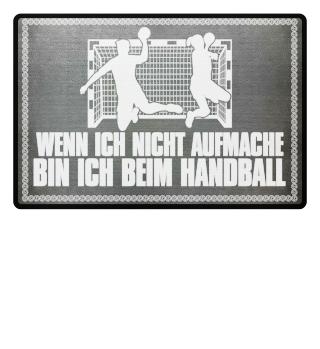 Handballfan: ...bin ich beim Handball - Geschenk