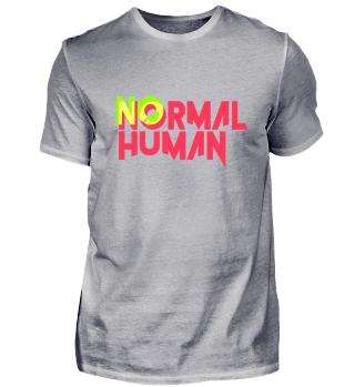 No normal human