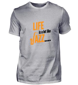 Life is a lot like Jazz