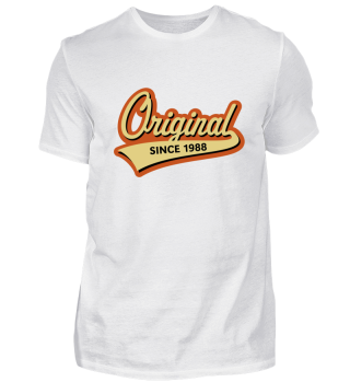 Original Since 1988 (Geburtsjahr, Geburtstag) 3C