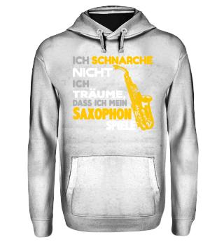 Saxophon - Ich schnarche nicht..