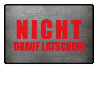 ★ NICHT DRAUF LATSCHEN #1RF