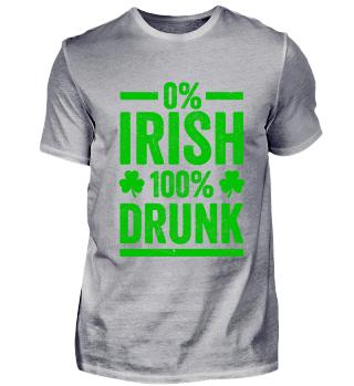 100% DRUNK St. Patricks Day T Shirt