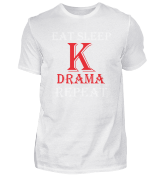 Eat Sleep K-Drama Repeat Funny Korean Dr