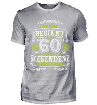 60. Geburtstag T-Shirt Legenden