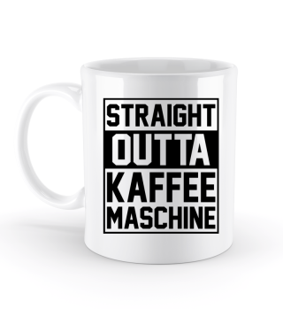 Straight Outta Kaffeemaschine