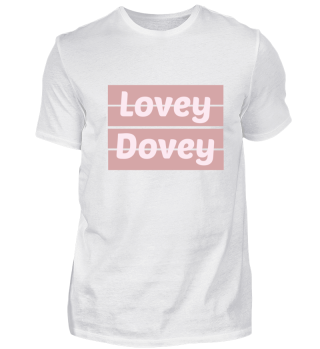 Lovey Dovey I Love You Birthday Gift