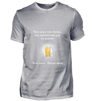 D010-0365A Bier - Stay safe - Drink Beer
