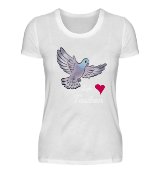 Ich liebe Tauben