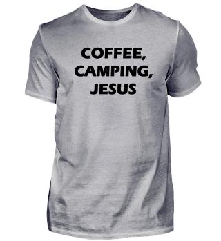 Coffee, Camping, Jesus