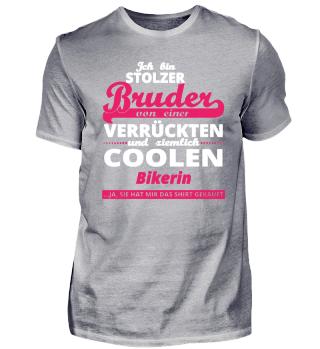 GESCHENK GEBURTSTAG STOLZER BRUDER VON Bikerin