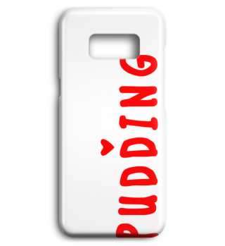 Handyhülle eat more Pudding Phone Case