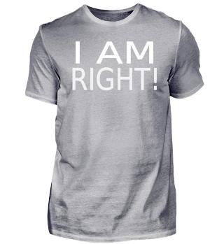 I AM RIGHT!