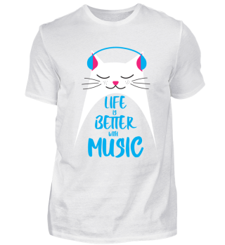 Life is better with Music - Cat