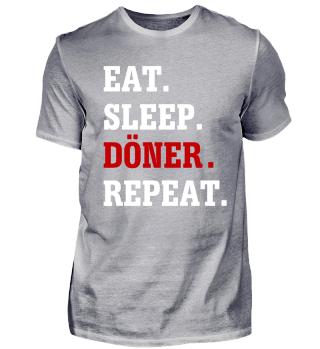 Eat Sleep Döner Repeat T-Shirt