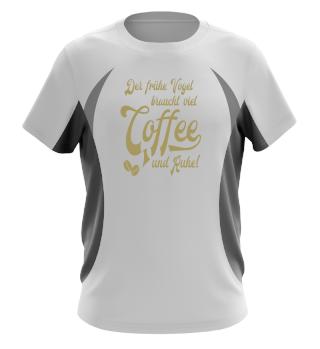 ★ Coffee · Der frühe Vogel braucht... ★ #10