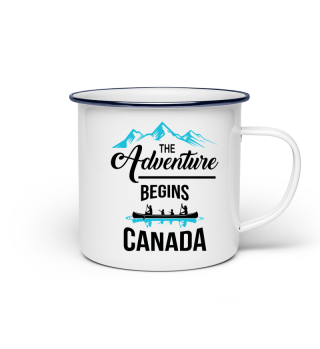 The Adventure Begins - Canada Tasse