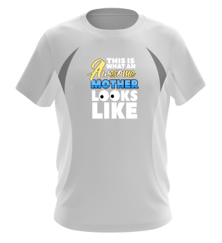 Awesome Mother shirt