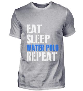 Eat. Sleep. Water Polo. Repeat.