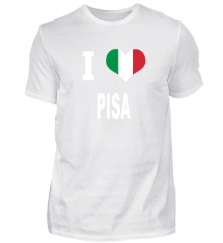 I LOVE - Italy Italien - Pisa