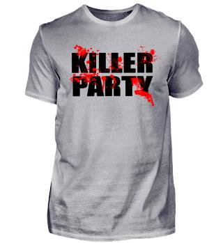 KILLER PARTY - ALKOHOL GAMER - ESKALATION - MUSIK - LAN PARTY - BIER