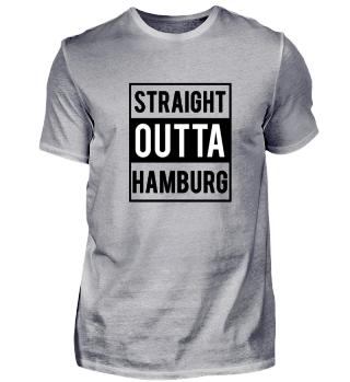 Straight Outta Hamburg T-Shirt Geschenk