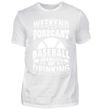 Funny Baseball Shirt Weekend Forecast