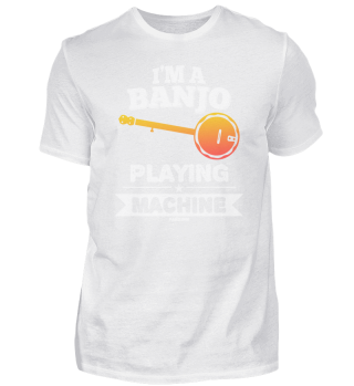 I'm a Banjo Playing Machine