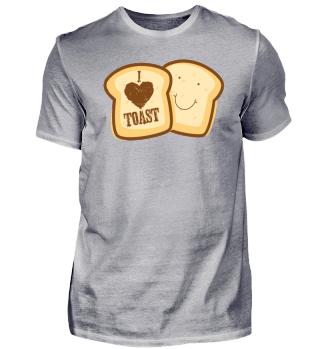 Ich liebe Toast !