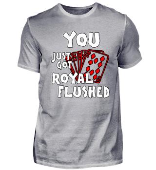 Poker funny Royal Flush Shirt gift
