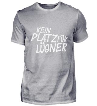 Kein Platz für Lügner / by Manuka (white)