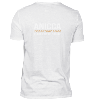 Anicca. Impermanence. Law Of Nature
