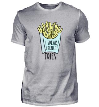 Ich Spreche Pommes Frites!