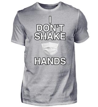 I DONT SHAKE HANDS 3