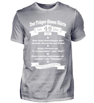 GEBURTAG 49 Jahre SHIRT - Spruch