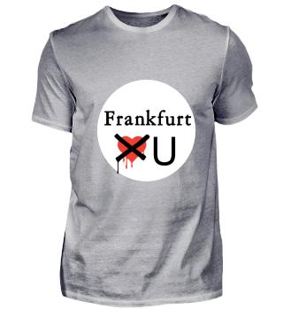 Frankfurt don't loves you