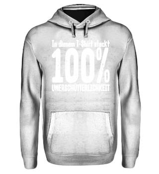 100% Unerschütterlichkeit - weiss
